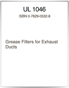 UL 1046 Standard for Grease Filter