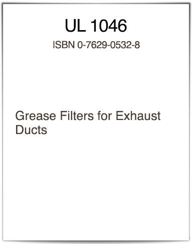 UL 1046 Standard for Grease Filters
