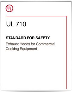 UL 710 Standard for Exhaust Hoods for Commercial Cooking Equipment